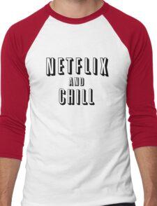 Netflix and Chill - Funny Men's Baseball ¾ T-Shirt