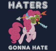 Pinkie Pie haters gonna hate with Text by Kuzcorish
