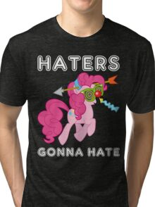 Pinkie Pie haters gonna hate with Text Tri-blend T-Shirt