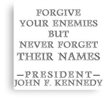 Forgive Your Enemies (Alt) Canvas Print