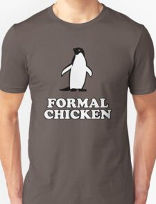 Penguin (Formal Chicken) T-Shirt