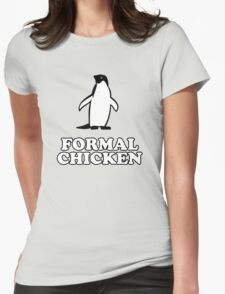 Penguin (Formal Chicken) Womens Fitted T-Shirt