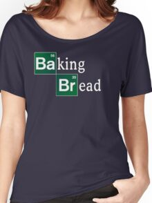 Baking Bread (Breaking Bad parody) - Classic Women's Relaxed Fit T-Shirt