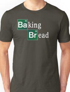Baking Bread (Breaking Bad parody) - Classic Unisex T-Shirt