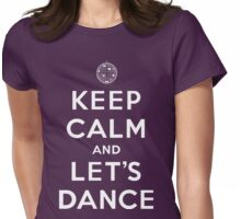 Keep Calm and Let's Dance Womens Fitted T-Shirt