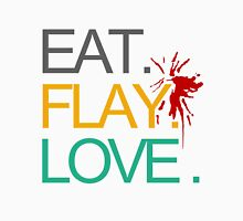 Eat. Flay. Love. Unisex T-Shirt