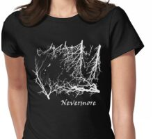 Nevermore (for dark t-shirts) Womens Fitted T-Shirt