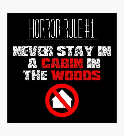 Horror Rule #1 Photographic Print