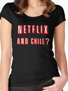 Netflix and Chill Black Women's Fitted Scoop T-Shirt
