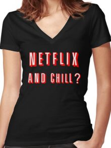 Netflix and Chill Black Women's Fitted V-Neck T-Shirt