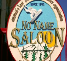No Name Saloon Sticker
