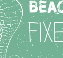 The beach fixes everything summer quote Sticker