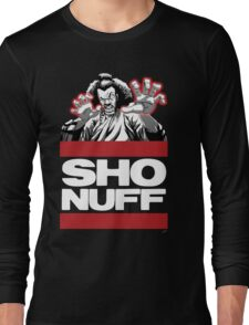 Sho Nuff old school  Long Sleeve T-Shirt