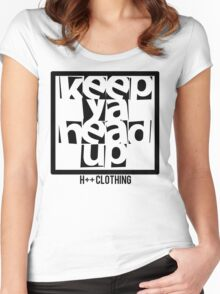 KEEP YOUR HEAD UP H++ CLOTHING Women's Fitted Scoop T-Shirt