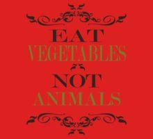 Eat Vegetables Not Animals Kids Tee