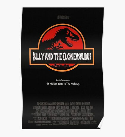 Billy And The Cloneasaurus Poster