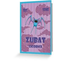 Try Some Zubat Licorice Greeting Card