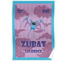 Try Some Zubat Licorice Poster