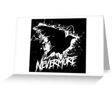 Nevermore! Greeting Card