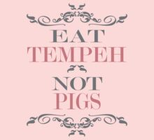 Eat Tempeh Not Pigs One Piece - Short Sleeve