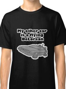 My other car is a flying DeLorean (glowing) Classic T-Shirt