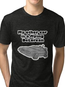 My other car is a flying DeLorean (glowing) Tri-blend T-Shirt
