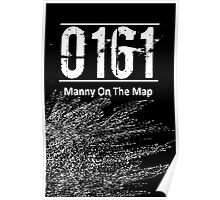 0161 Manny on the map - Bugzy malone Poster