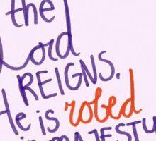 Psalm 93: Robed Sticker
