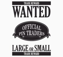Wanted: Official Pin Traders Kids Tee