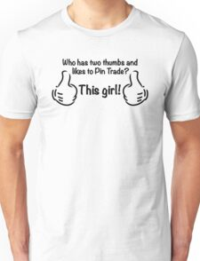 Who Likes to Pin Trade? This Girl! Unisex T-Shirt