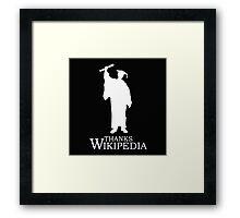 Thanks Wikipedia Framed Print