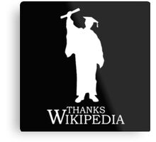 Thanks Wikipedia Metal Print