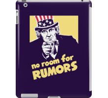 No Room For Rumors -- Uncle Sam Poster iPad Case/Skin