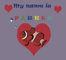 """My Name is Parker "" Kids Clothes"
