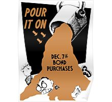 Pour It On -- Dec. 7th Bond Purchases Poster