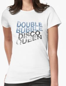 Double Bubble Disco Queen Womens Fitted T-Shirt