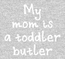 Toddler Buttler Mom (White) One Piece - Long Sleeve