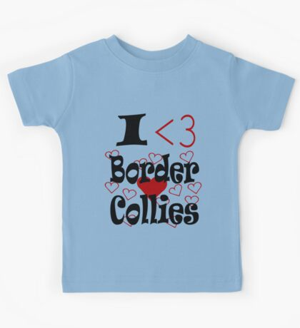 I <3 Border Collies Kids Tee