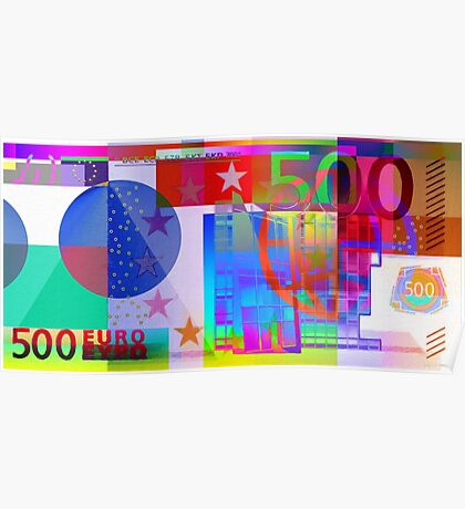 Pop-Art Colorized Five Hundred Euro Bill Poster