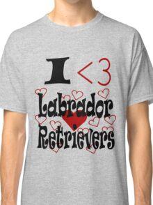I <3 Labrador Retrievers Classic T-Shirt