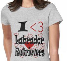 I <3 Labrador Retrievers Womens Fitted T-Shirt
