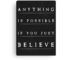 Anything is possible typography quote Canvas Print