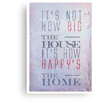 Happy home typography quote Canvas Print