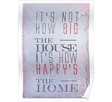 Happy home typography quote Poster