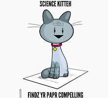 Science Kitteh is reviewing your latest paper Unisex T-Shirt