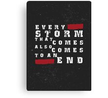 Storm inspirational typography quote Canvas Print