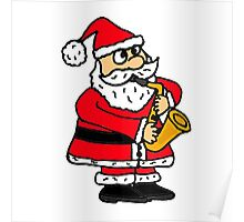 Cool Funny Santa Claus Playing Saxophone Poster