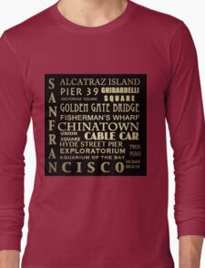 San Francisco Famous Landmarks Long Sleeve T-Shirt