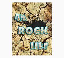 am a rock like Unisex T-Shirt