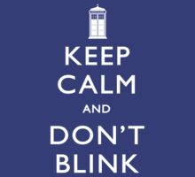 TShirtGifter Presents: Keep Calm and Don't Blink